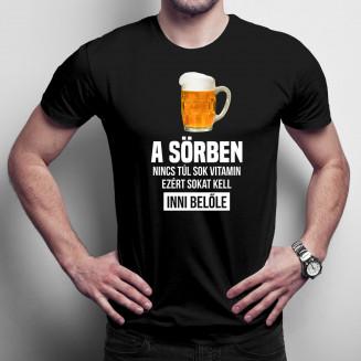 A sörben nincs túl sok vitamin, ezért sokat kell inni belőle