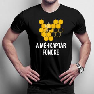 A méhkaptár főnöke - Férfi póló felirattal