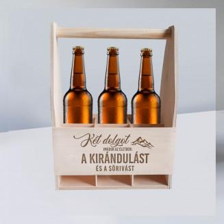 Két dolgot imádok az életben: a kirándulást és a sörivást