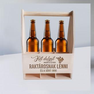 Két dolgot imádok az életben: raktárosnak lenni és sört inni