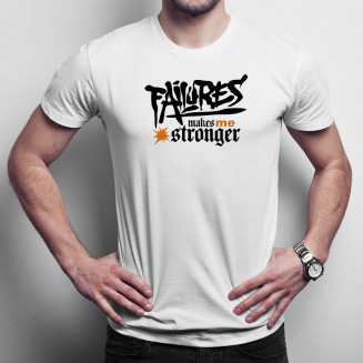 Failures makes me stronger
