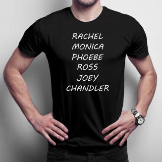 Rachel, Monica, Phoebe, Ross, Joey, Chandler