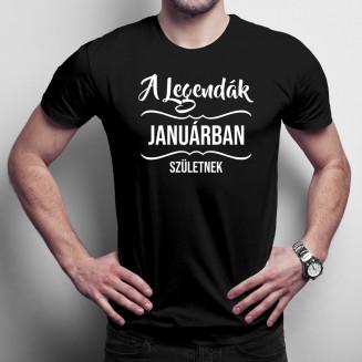 A legendák januárban születnek - Férfi póló felirattal