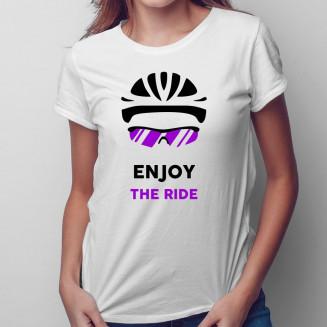 Enjoy the ride - Női póló...