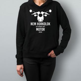 Nem horkolok - azt álmodom, hogy motor vagyok - Feliratos női pulóver