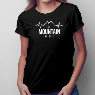 No mountain no life