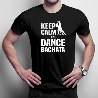 Keep calm and dance bachata...